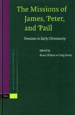 Book cover The Missions Of James, Peter, And Paul: Tensions In Early Christianity (Supplements to Novum Testamentum 115)
