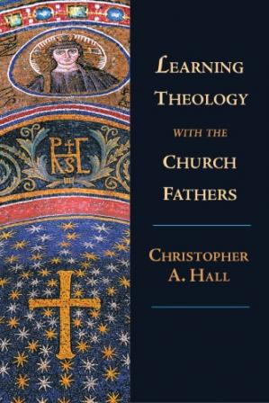Book cover Learning Theology with the Church Fathers