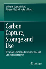 Book cover Carbon Capture, Storage and Use: Technical, Economic, Environmental and Societal Perspectives