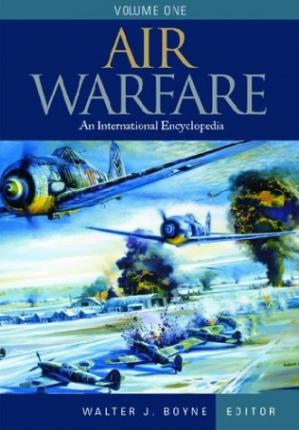 Okładka książki Air Warfare: An Encyclopedia 2 Volume set