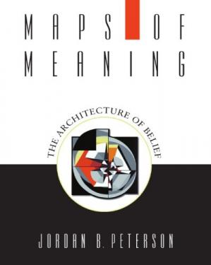 La couverture du livre Maps of Meaning: The Architecture of Belief