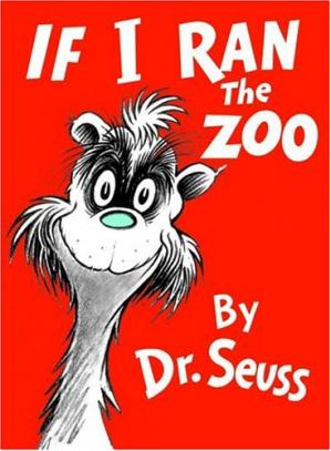 Book cover If I Ran the Zoo