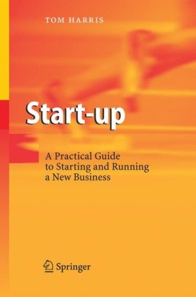 Copertina Start-up: A Practical Guide to Starting and Running a New Business
