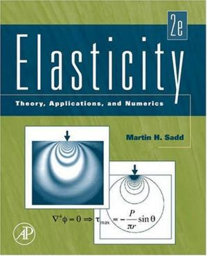 Book cover Elasticity: theory, applications, and numerics