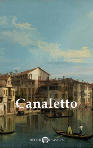 Book cover Delphi Collected Works of Canaletto