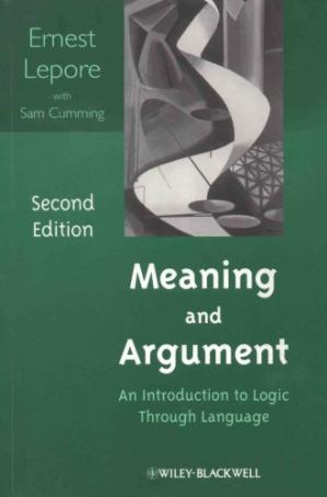 Book cover Meaning and Argument: An Introduction to Logic Through Language