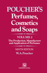 Sampul buku Perfumes, Cosmetics and Soaps:  Volume II The Production, Manufacture and Application of Perfumes