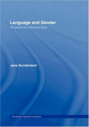 Book cover Language and Gender: An Advanced Resource Book (Routledge Applied Linguistics)