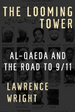 पुस्तक कवर The Looming Tower: Al-Qaeda and the Road to 9 11