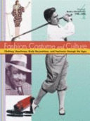 غلاف الكتاب Fashion, costume, and culture: clothing, headwear, body decorations, and footwear through the ages