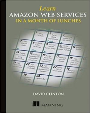 Book cover Learn Amazon Web Services in a Month of Lunches
