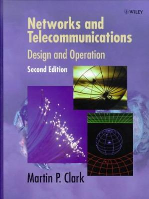 Book cover Networks and Telecommunications: Design and Operation