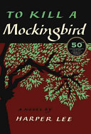 पुस्तक कवर To Kill a Mockingbird: 50th Anniversary Edition