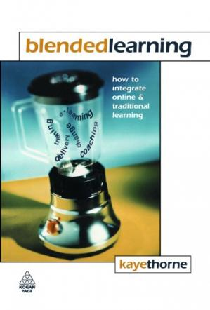 Book cover Blended Learning: How to Integrate Online and Traditional Learning