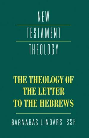 Couverture du livre The Theology of the Letter to the Hebrews (New Testament Theology)