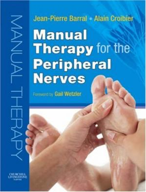 Book cover Manual Therapy for the Peripheral Nerves