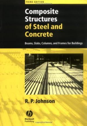 Book cover Composite Structures of Steel and Concrete: Beams, Slabs, Columns, and Frames for Buildings
