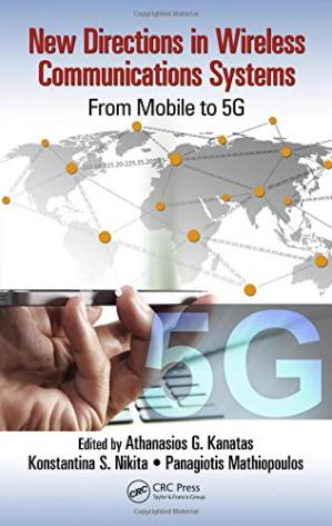 Book cover New Directions in Wireless Communications Systems: From Mobile to 5G