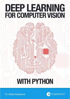 Book cover Deep Learning for Computer Vision with Python