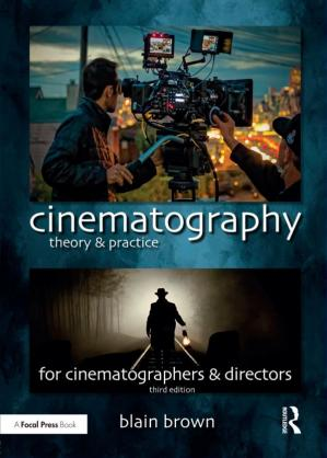 A capa do livro Cinematography: Theory and Practice: Image Making for Cinematographers and Directors