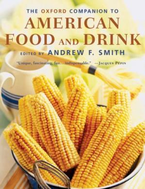 Couverture du livre The Oxford Companion to American Food and Drink (Oxford Companions)
