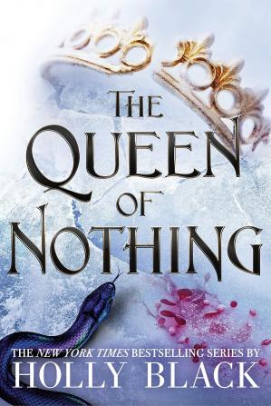 Обкладинка книги The Queen of Nothing (The Folk of the Air #3)