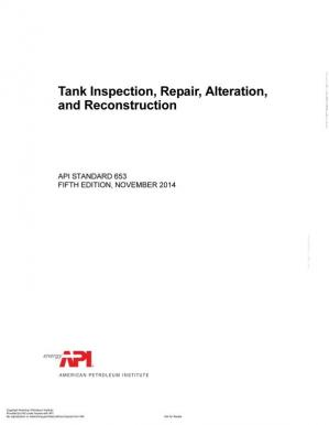 Book cover API Standard 653:Tank Inspection, Repair, Alteration, and Reconstruction