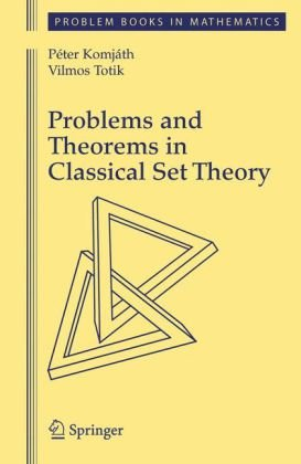 Book cover Problems and Theorems in Classical Set Theory