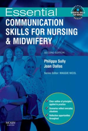 Book cover Essential communication skills for nursing and midwifery