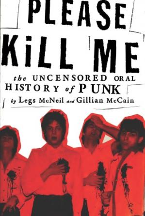 पुस्तक कवर Please Kill Me: The Uncensored Oral History of Punk