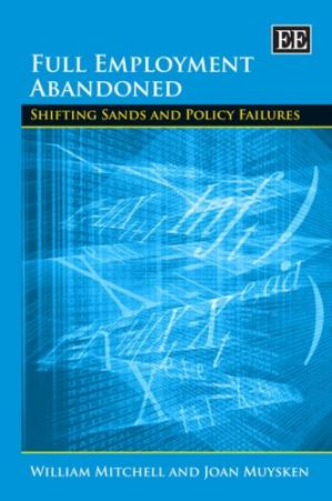 Portada del libro Full Employment Abandoned: Shifting Sands and Policy Failures