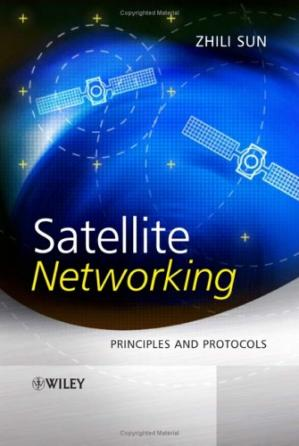 Book cover Satellite Networking: Principles and Protocols