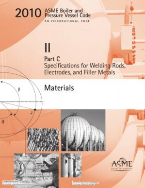 Book cover ASME BPVC 2010 - Section II, Part C: Specifications for Welding Rods, Electrodes, and Filler Metals