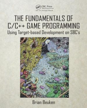 Portada del libro The fundamentals of C/C++ game programming : using target-based development on SBC's