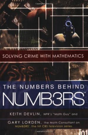 Обложка книги The Numbers Behind NUMB3RS: Solving Crime with Mathematics