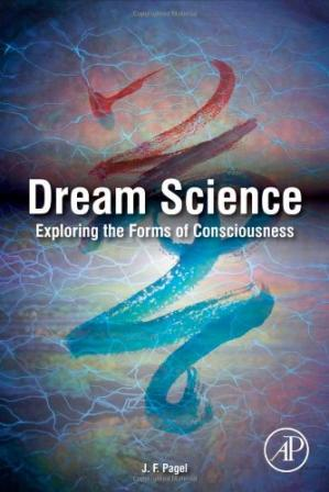 Обкладинка книги Dream Science: Exploring the Forms of Consciousness