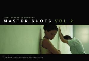 Book cover Master Shots Volume 2: Shooting Great Dialogue Scenes