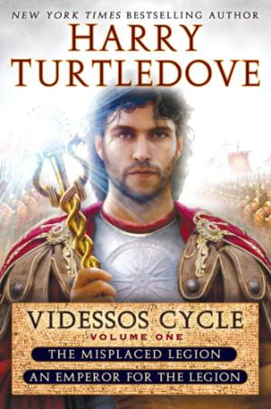 Book cover Videssos Cycle Volume One (Misplaced Legion & Emperor for the Legion)