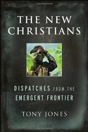 Buchdeckel The New Christians: Dispatches from the Emergent Frontier