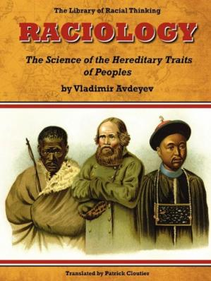 Book cover Raciology: The Science of the Hereditary Traits of Peoples