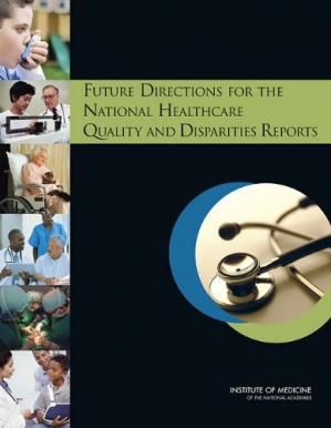 Обложка книги Future Directions for the National Healthcare Quality and Disparities Reports