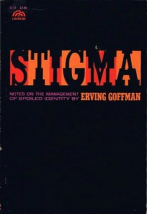 Book cover Stigma: Notes on the Management of Spoiled Identity