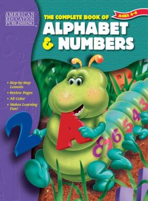 Book cover The Complete Book of Alphabet and Numbers (The Complete Book Series)
