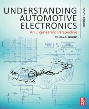 Book cover Understanding Automotive Electronics, Eighth Edition: An Engineering Perspective