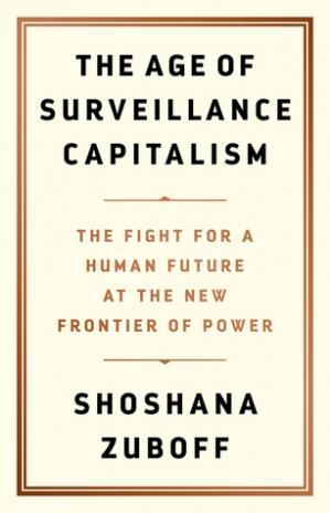 A capa do livro The Age of Surveillance Capitalism: The Fight for a Human Future at the New Frontier of Power