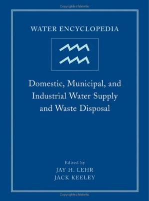 Portada del libro Water Encyclopedia - Domestic Municipal and Industrial Water Supply and Waste Disposal