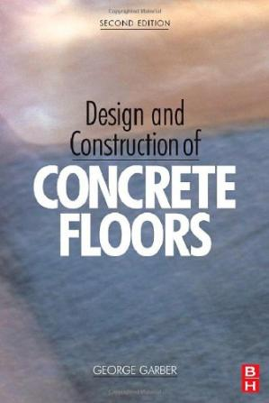 Book cover Design and Construction of Concrete Floors