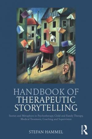 Sampul buku Handbook of Therapeutic Storytelling: Stories and Metaphors in Psychotherapy, Child and Family Therapy, Medical Treatment, Coaching and Supervision