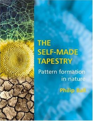 पुस्तक कवर The Self-Made Tapestry: Pattern Formation in Nature