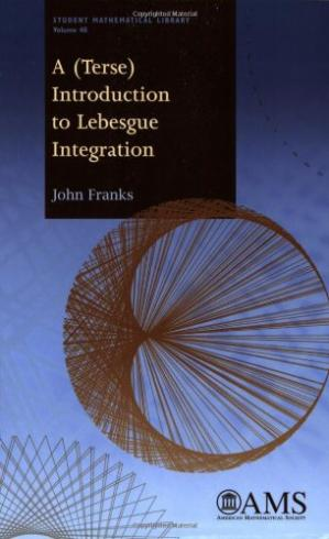 Book cover A (terse) introduction to Lebesgue integration